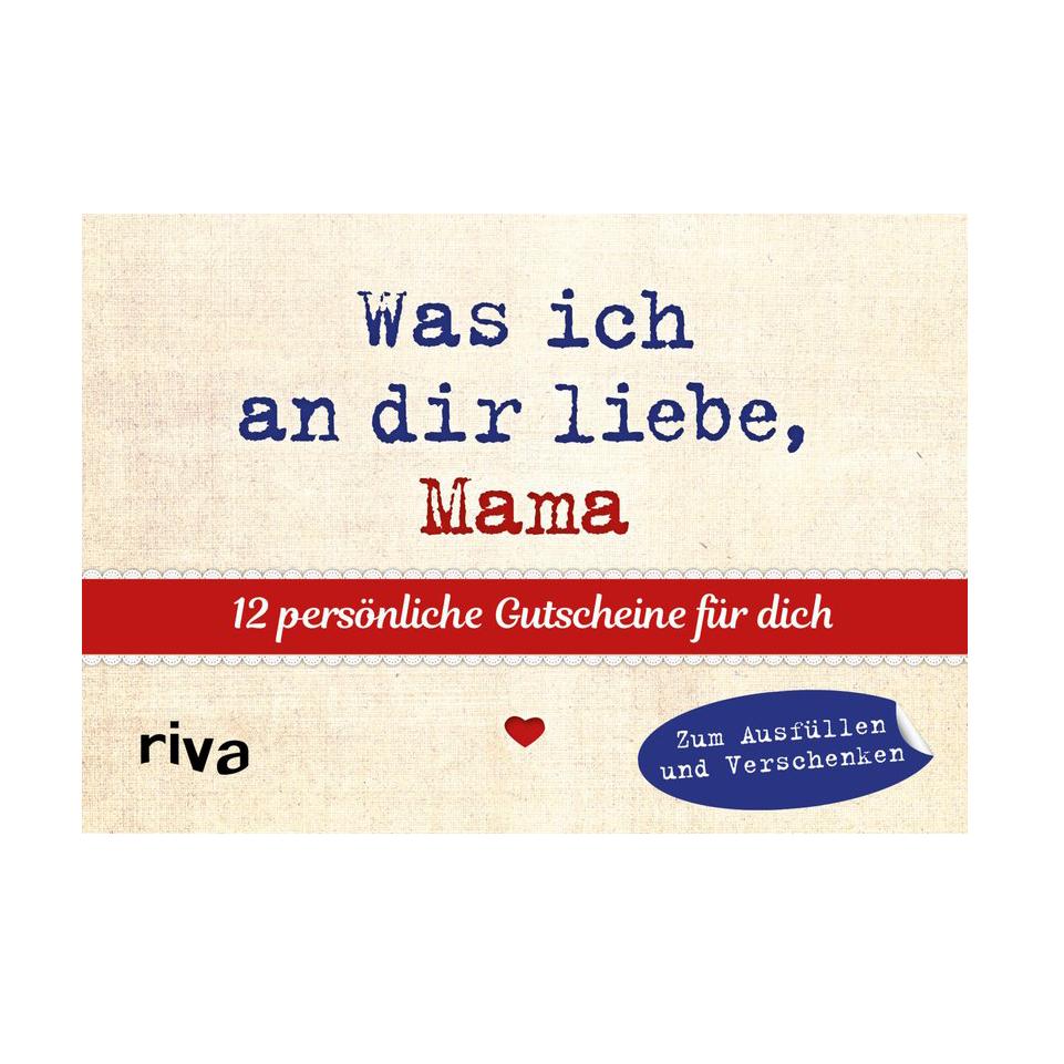 Was ich an dir liebe - Gutscheine für Mütter