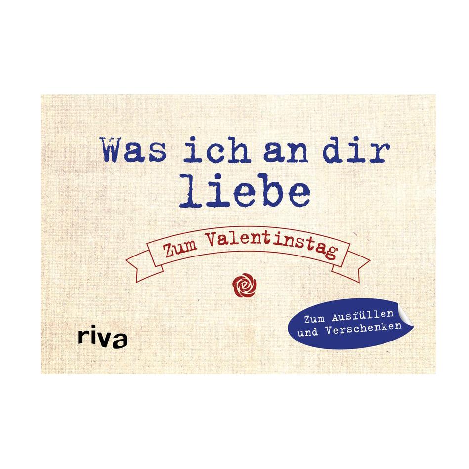 Was ich an dir liebe - das Ausfüllbuch zum Valentinstag
