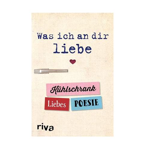 Was-ich-an-dir-liebe---Kühlschrank-Liebespoesie---Alexandra-Reinwarth
